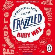 Lydbok - A Mindfulness Guide for the Frazzled-Ruby Wax
