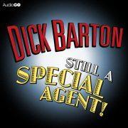 Lydbok - Dick Barton  Still A Special Agent-Edward J. Mason