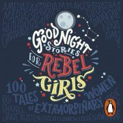 Lydbok - Good Night Stories for Rebel Girls-Elena Favilli