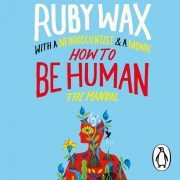 Lydbok - How to Be Human-Ruby Wax