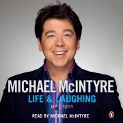 Lydbok - Life and Laughing-Michael McIntyre
