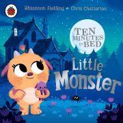 Lydbok - Ten Minutes to Bed: Little Monster-Rhiannon Fielding