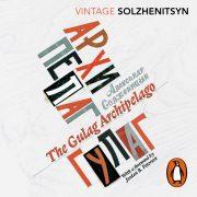 Lydbok - The Gulag Archipelago-Aleksandr Solzhenitsyn