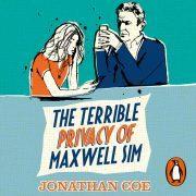 Lydbok - The Terrible Privacy Of Maxwell Sim-Jonathan Coe