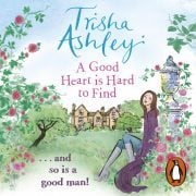 Lydbok - A Good Heart is Hard to Find-Trisha Ashley