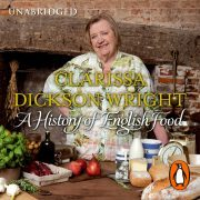 Lydbok - A History of English Food-Clarissa Dickson Wright