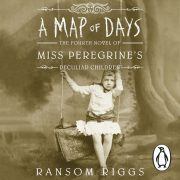 Lydbok - A Map of Days-Ransom Riggs