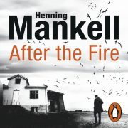 Lydbok - After the Fire-Henning Mankell