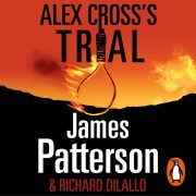Lydbok - Alex Cross's Trial-James Patterson