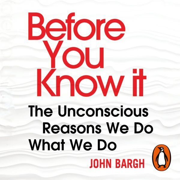 Lydbok - Before You Know It-John Bargh