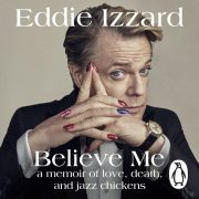 Lydbok - Believe Me-Eddie Izzard