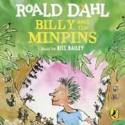 Lydbok - Billy and the Minpins (illustrated by Quentin Blake)-Roald Dahl