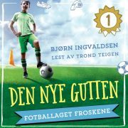 Lydbok - Den nye gutten-Bjørn Ingvaldsen