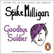 Lydbok - Goodbye Soldier-Spike Milligan