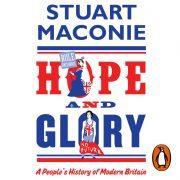 Lydbok - Hope and Glory-Stuart Maconie