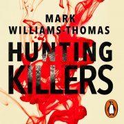 Lydbok - Hunting Killers-Mark Williams-Thomas