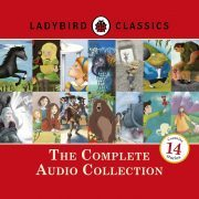Lydbok - Ladybird Classics: The Complete Audio Collection-Ikke navngitt