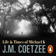 Lydbok - Life And Times Of Michael K-J.M. Coetzee