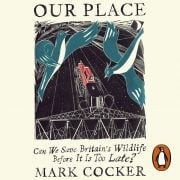 Lydbok - Our Place-Mark Cocker