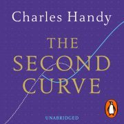 Lydbok - The Second Curve-Charles Handy