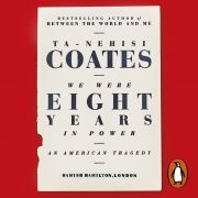 Lydbok - We Were Eight Years in Power-Ta-Nehisi Coates