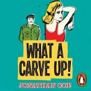 Lydbok - What a Carve Up!-Jonathan Coe