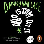 Lydbok - Who is Tom Ditto?-Danny Wallace