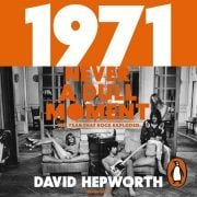Lydbok - 1971 - Never a Dull Moment-David Hepworth