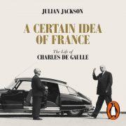 Lydbok - A Certain Idea of France-Julian Jackson