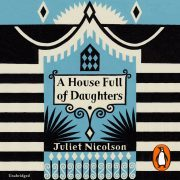 Lydbok - A House Full of Daughters-Juliet Nicolson