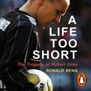 Lydbok - A Life Too Short-Ronald Reng