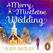 Lydbok - A Merry Mistletoe Wedding-Judy Astley