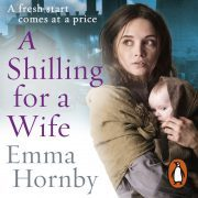 Lydbok - A Shilling for a Wife-Emma Hornby