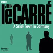 Lydbok - A Small Town In Germany-John le Carré