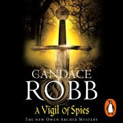 Lydbok - A Vigil of Spies-Candace Robb