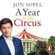 Lydbok - A Year At The Circus-Jon Sopel