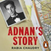 Lydbok - Adnan's Story-Rabia Chaudry