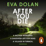 Lydbok - After You Die-Eva Dolan