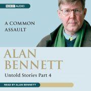 Lydbok - Alan Bennett Untold Stories-Alan Bennett