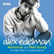 Lydbok - Alex Edelman: Peer Group and Millennial-Alex Edelman