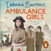 Lydbok - Ambulance Girls-Deborah Burrows