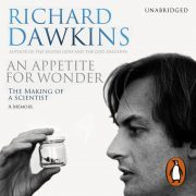 Lydbok - An Appetite For Wonder: The Making of a Scientist-Richard Dawkins