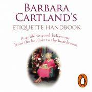 Lydbok - Barbara Cartland's Etiquette Handbook-Barbara Cartland