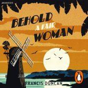 Lydbok - Behold a Fair Woman-Francis Duncan