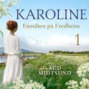 Lydbok - Familien på Fredheim-Aud Midtsund