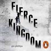 Lydbok - Fierce Kingdom-Gin Phillips