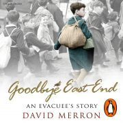Lydbok - Goodbye East End-David Merron