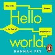 Lydbok - Hello World-Hannah Fry