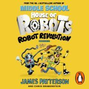 Lydbok - House of Robots: Robot Revolution-James Patterson