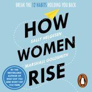 Lydbok - How Women Rise-Sally Helgesen
